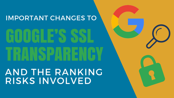 important changes to google's ssl transparency